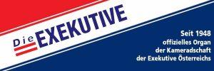 Die Exekutive - Offizielles Organ der Kamerandschaft der Exekutive Österreichs seit 1948