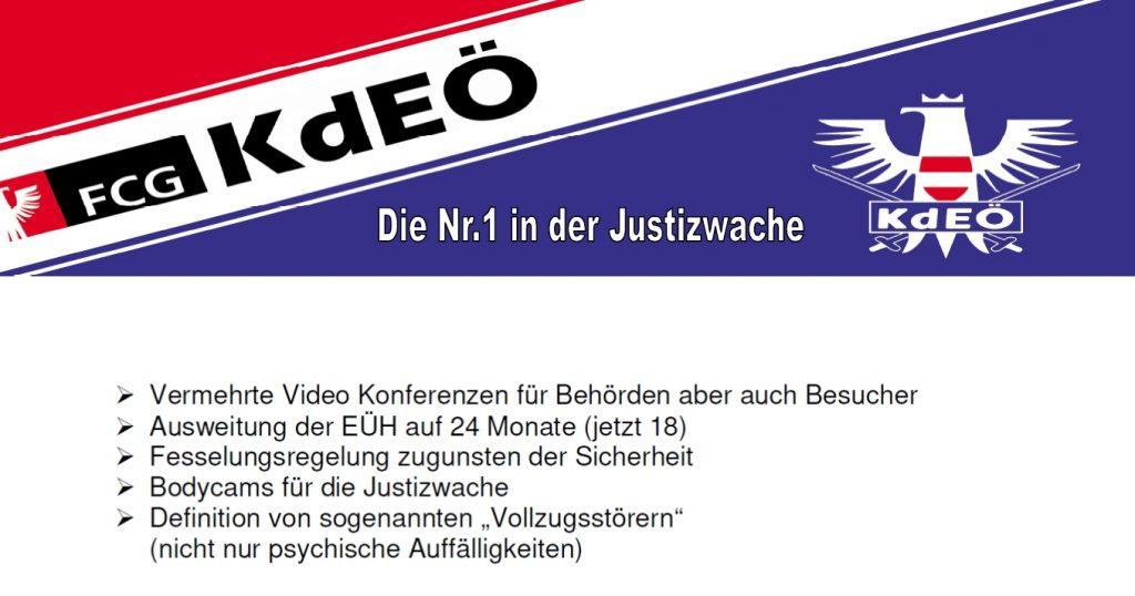 """Aussendung der FCG-KdEÖ vom 17. Jänner 2019 zu den Themen: Vermehrte Video Konferenzen, Ausweitung des EÜH auf 24 Monate, Fesselungsregelung zugunsten der Sicherheit, Bodycams für die Justizwache, Definition von sogenannten """"Vollzugsstörern"""""""